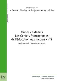 Jeunes et Médias - Les Cahiers francophones de l'éducation aux médias - n° 2