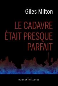 LE CADAVRE ETAIT PRESQUE PARFAIT