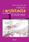 Livre numérique Initiation au métier d'architecte d'intérieur - Cahier 1