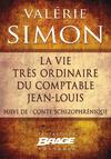Livre numérique La Vie très ordinaire du comptable Jean-Louis (suivi de) Conte schizophrénique