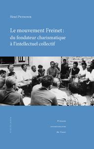 Livre numérique Le mouvement Freinet : du fondateur charismatique à l'intellectuel collectif