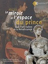 Livre numérique Le miroir et l'espace du prince dans l'art italien de la Renaissance