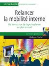 Livre numérique Relancer la mobilité interne