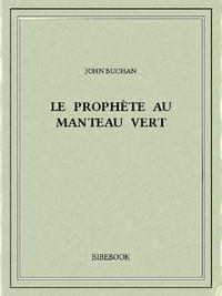 Le prophète au manteau vert