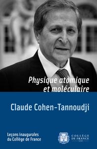 Physique atomique et moléculaire, LEÇON INAUGURALE PRONONCÉE LE MARDI 11 DÉCEMBRE 1973