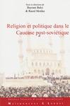 Livre numérique Religion et politique dans le Caucase post-soviétique