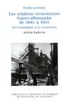 Livre numérique Les relations économiques franco-allemandes de 1945 à 1955