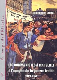Livre numérique Les communistes à Marseille à l'apogée de la guerre froide 1949-1954