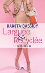 Livre numérique Larguée et recyclée