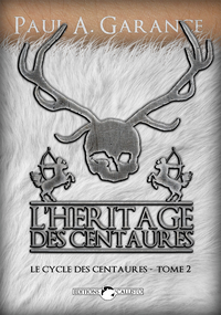 L'Héritage des centaures, Le Cycle des centaures - Tome 2