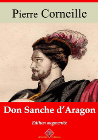 Don Sanche d'Aragon – suivi d'annexes