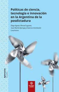 Livre numérique Políticas de ciencia, tecnología e innovación en la Argentina de la posdictadura