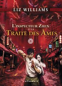 L'inspecteur Zhen et la Traite des Âmes, L'inspecteur Zhen, T1