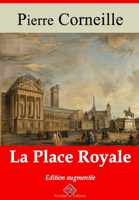 La Place Royale – suivi d'annexes
