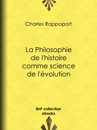 La Philosophie de l'histoire comme science de l'?volution