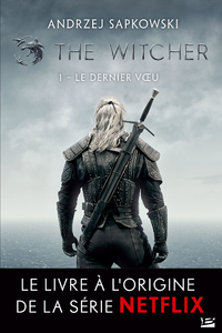 The Witcher : Le Dernier Vœu