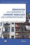Livre numérique Rénovation en copropriété : comment mobiliser les copropriétaires ?