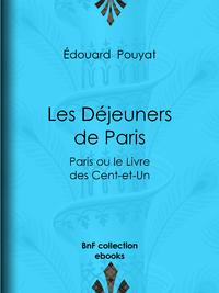 Les D?jeuners de Paris, Paris ou le Livre des Cent-et-Un