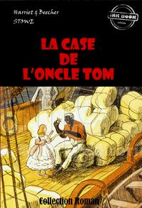 La Case de l'Oncle Tom, édition intégrale