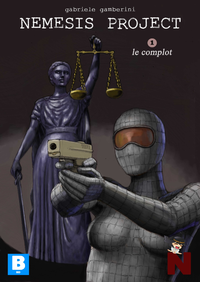 Nemesis project, Le complot