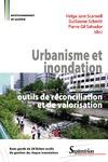 Livre numérique Urbanisme et inondation : outils de réconciliation et de valorisation