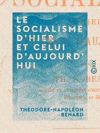 Le Socialisme d'hier et celui d'aujourd'hui