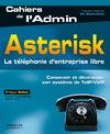 Livre numérique Asterisk - La téléphonie d'entreprise libre