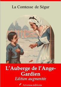 L'Auberge de l'Ange-Gardien – suivi d'annexes