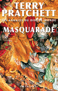 Les annales du Disque-monde. Volume 18, Masquarade