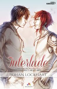 Interlude, Next Gen, T0