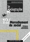 Livre numérique le Sociographe n°12 : Morcellement du social. Pratiques, professions, interventions