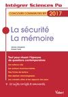 Livre numérique La sécurité, la mémoire - Concours commun des IEP 2017