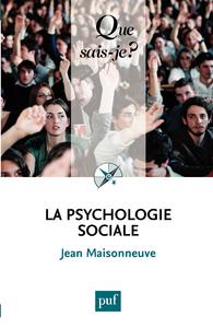 La psychologie sociale, « Que sais-je ? » n° 458