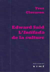 EDWARD SAID, L'INTIFADA DE LA CULTURE