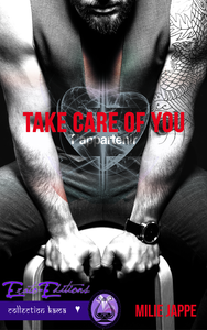 TAKE CARE OF YOU : T'APPARTENIR