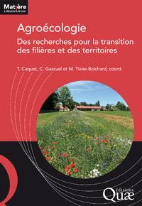 Agroécologie : des recherches pour la transition des filières et des territoires