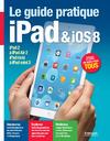 Livre numérique Le guide pratique iPad et iOS 8
