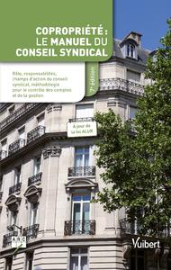 COPROPRIETE - LE MANUEL DU CONSEIL SYNDICAL