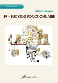 FF - Fucking Fonctionnaire