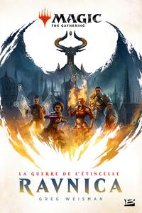 Magic the gathering, La guerre de l'étincelle, Ravnica
