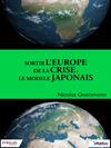 Livre numérique Sortir l'Europe de la crise : Le modèle japonais