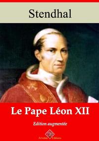 Le Pape Léon XII – suivi d'annexes