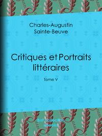 Critiques et Portraits litt?raires