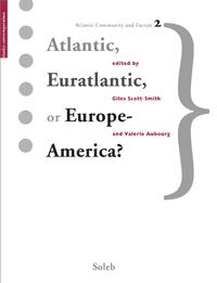Atlantic, Euratlantic or Europe-America?