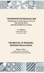 Livre numérique Transfrontier Regionalism. The Revival of Regional Integration in Africa