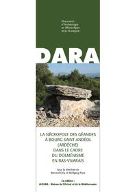 Livre numérique La nécropole des Géandes à Bourg-Saint-Andéol (Ardèche) dans le cadre du dolménisme en Bas-Vivarais