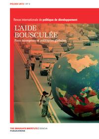3 | 2012 - Dossier | L'aide bousculée. Pays émergents et politiques globales - PolDev