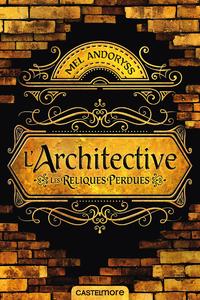 Architective : Les reliques perdues
