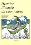 Livre numérique Histoire illustrée du caoutchouc