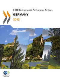 OECD Environmental Performance Reviews: Germany 2012